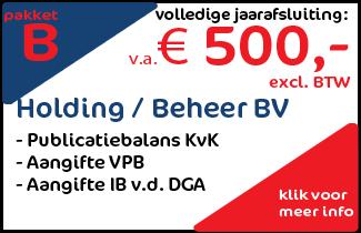 Pakket B: Holding of Beheer BV